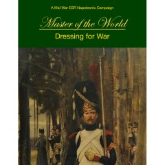 Et Sans Resultat! Master of the World, Volume 1, Dressing for War